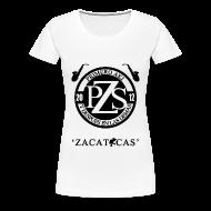 T-Shirts ~ Women's Premium T-Shirt ~ PZS 'Zacatecas' | Dama