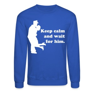 Keep calm sweater - Crewneck Sweatshirt