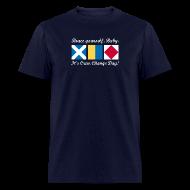 T-Shirts ~ Men's T-Shirt ~ Crew Change Day