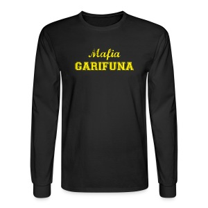 Mafia Garifuna -- Long Sleeve - Men's Long Sleeve T-Shirt