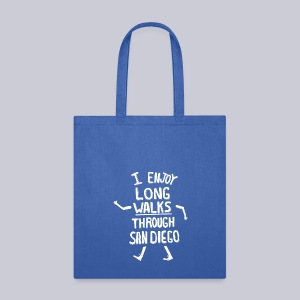 Enjoy Long Walks San Diego - Tote Bag