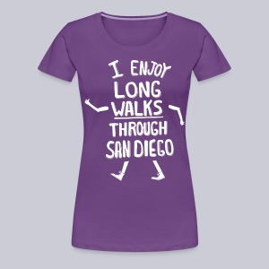 Enjoy Long Walks San Diego - Women's Premium T-Shirt