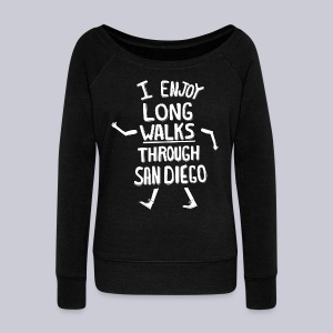 Enjoy Long Walks San Diego - Women's Wideneck Sweatshirt