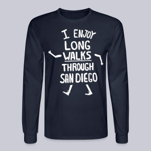 Enjoy Long Walks San Diego - Men's Long Sleeve T-Shirt