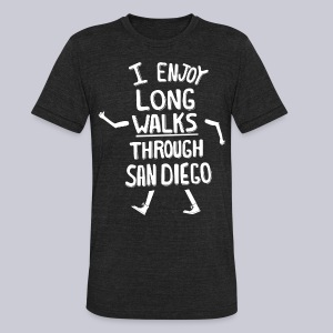 Enjoy Long Walks San Diego - Unisex Tri-Blend T-Shirt by American Apparel