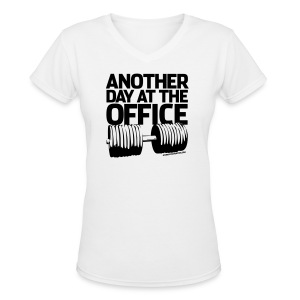 Another day at the office | womens tee - Women's V-Neck T-Shirt