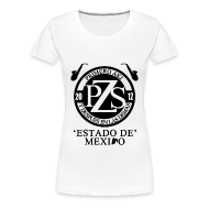 Women's T-Shirts ~ Women's Premium T-Shirt ~ PZS 'Estado De Mx' | Dama
