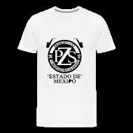 T-Shirts ~ Men's Premium T-Shirt ~ PZS 'Estado De Mx' | Dama