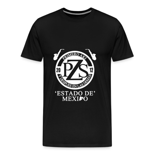 PZS 'Estado De Mx' | Dama - Men's Premium T-Shirt