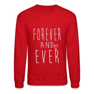 Forever and ever Crewneck - Crewneck Sweatshirt