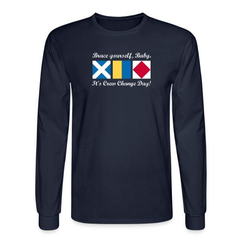 Crew Change Day -- Long-sleeve tee - Men's Long Sleeve T-Shirt