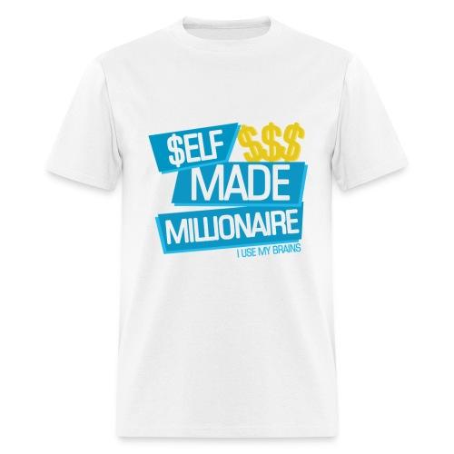 SELF MADE MILLIONAIRE - Men's T-Shirt