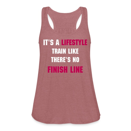 It's a Lifestyle Train Like There Is No Finish Line | Women's Flowy Tank By Bella | Marble Pink - Women's Flowy Tank Top by Bella
