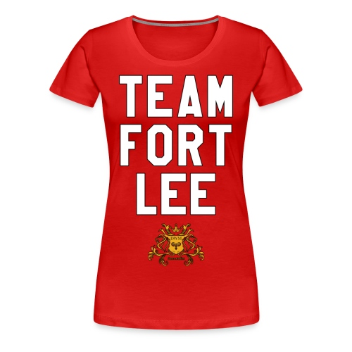 Team Fort Lee - Women's Premium T-Shirt