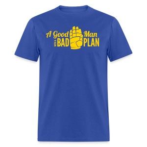 Oz - A Bad Plan - Men's T-Shirt