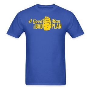 Oz - A Bad Plan - Men's T-Shirt