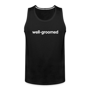 well-groomed muscle tank - Men's Premium Tank