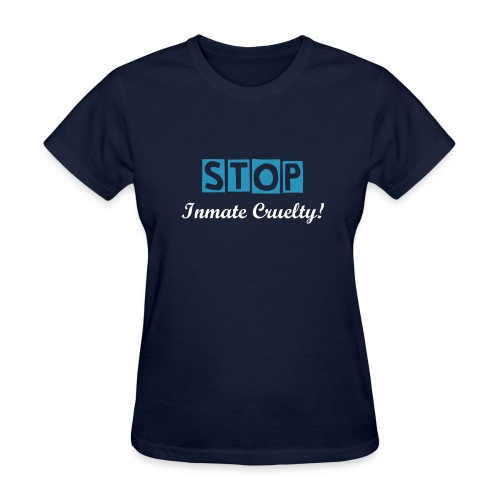 Blues For Our Men In Blue - Stop Inmate Cruelty - Women's T-Shirt