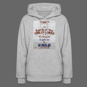 Battle of the Great Lakes - Women's Hoodie