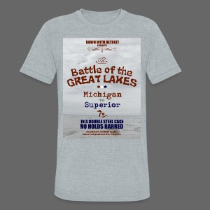 Battle of the Great Lakes - Unisex Tri-Blend T-Shirt by American Apparel