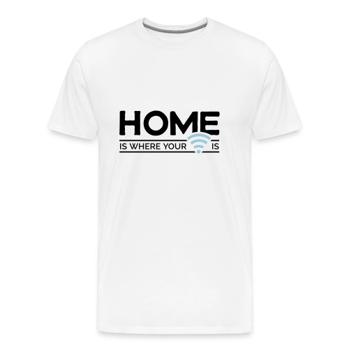 home is where … wi-fi - Men's Premium T-Shirt