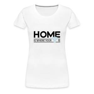 home is where … wi-fi - Women's Premium T-Shirt