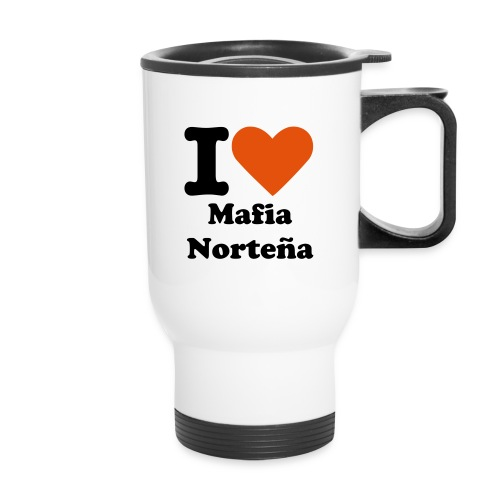 i love mafia nortena - Travel Mug