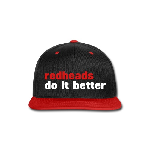 RED HEADS DO IT BETTER - Snap-back Baseball Cap