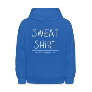 Kids Sweat Shirt Sweatshirt - Kids' Hoodie