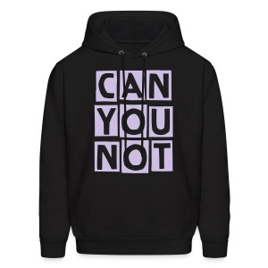 Can You Not? - Men's Hoodie