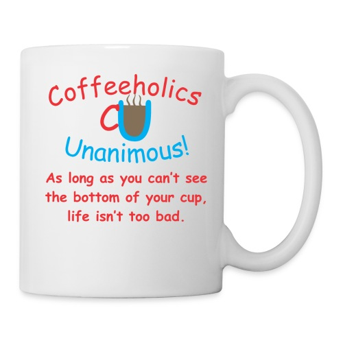 CU Life isn't bad cup - Coffee/Tea Mug