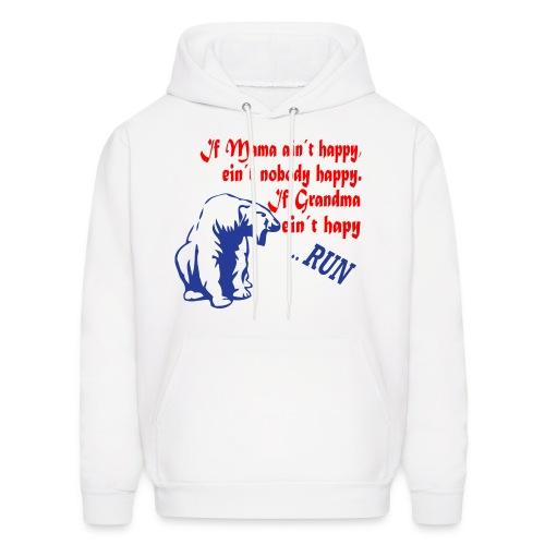 If Grandma ein´t happy - Men's Hoodie