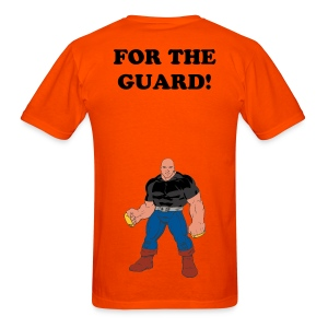 For The Guard - Men's T-Shirt