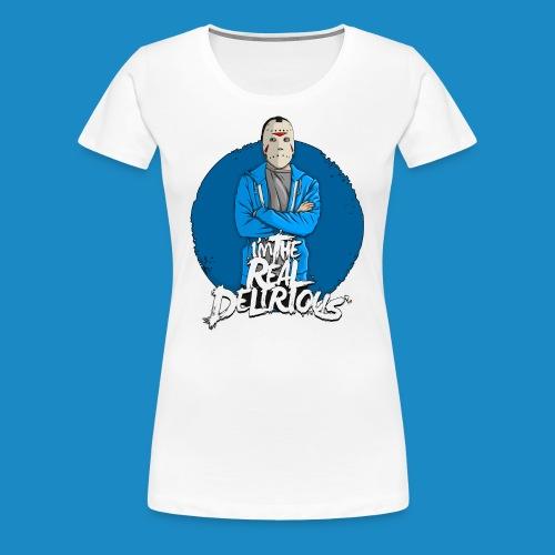 Real Delirious Womens Premium - Women's Premium T-Shirt