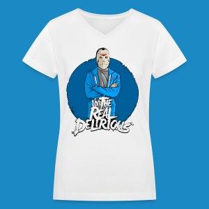 Real Delirious Womens V Neck - Women's V-Neck T-Shirt