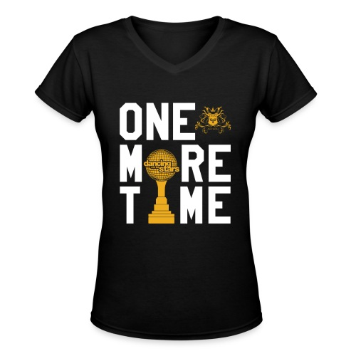 One More Time! - Women's V-Neck T-Shirt