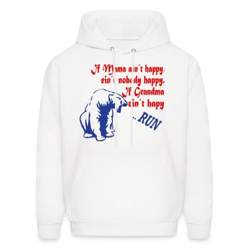 If Grandma ain´t happy - Men's Hoodie