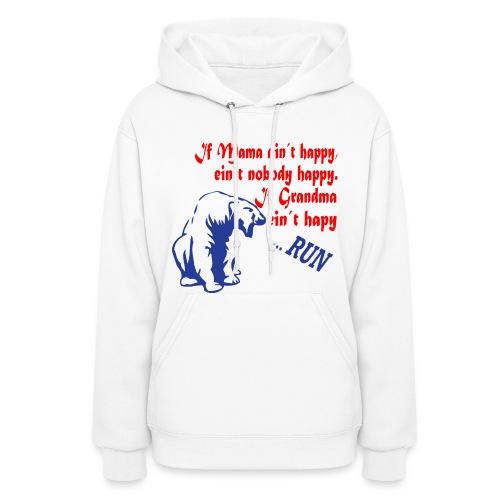 If Grandma ain´t happy - Women's Hoodie