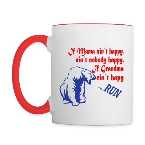 If Grandma ain´t happy - Contrast Coffee Mug