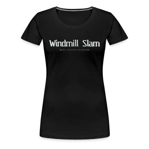 Women's Motto T-Shirt - Women's Premium T-Shirt