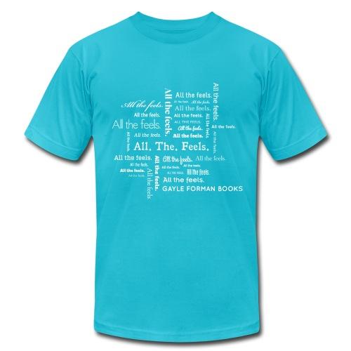 All The Feels Overload Men's T-Shirt - Men's  Jersey T-Shirt