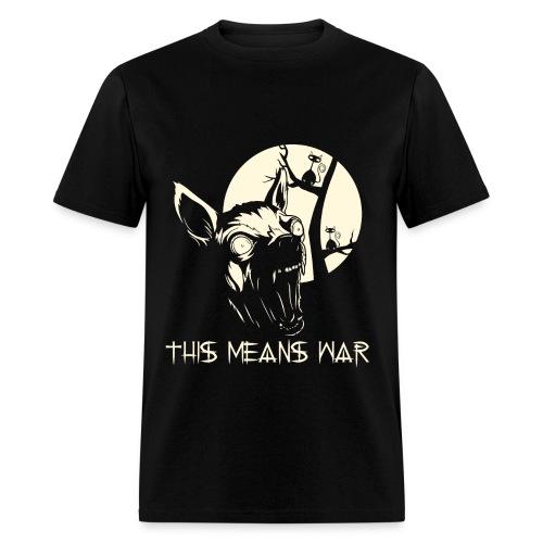 THIS MEANS WAR - Men's T-Shirt