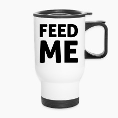 Feed Me Bottles & Mugs