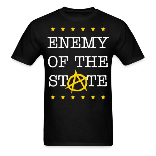 Enemy of the State (Anarcho-Capatalism) - Men's T-Shirt