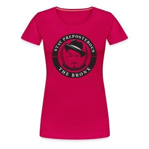 Stay Preposterous Premium Woman's Shirt (Dark Pink) - Women's Premium T-Shirt