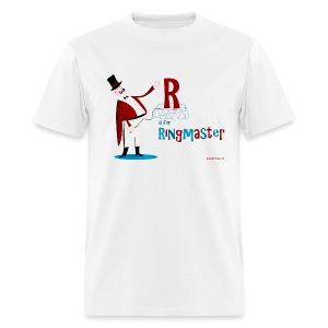 Ringmaster! Men's T - Men's T-Shirt