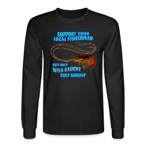 Support Your Local Fisherman -- Long-sleeve - Men's Long Sleeve T-Shirt