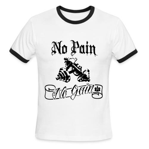 No Pain No Gain - Men's Ringer T-Shirt