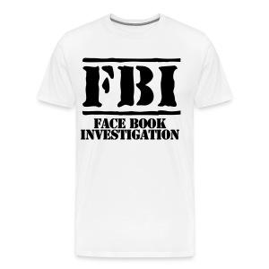 Facebook Investigation - Men's Premium T-Shirt