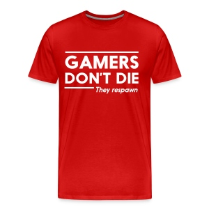 Gamers Dont Die They Respawn (Men) - Men's Premium T-Shirt